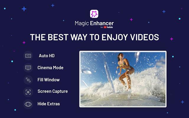 Magic Enhancer For YouTube...